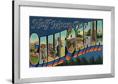 Half Moon Bay, California - Large Letter Scenes-Lantern Press-Framed Art Print