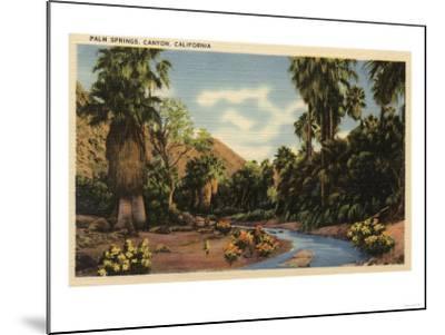 Palm Springs, California - View of Palm Springs Canyon-Lantern Press-Mounted Art Print