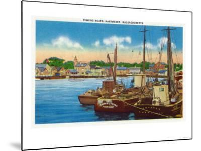 Nantucket, Massachusetts - View of Fishing Boats at Harbor-Lantern Press-Mounted Art Print