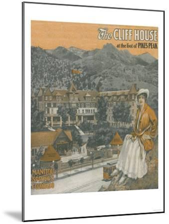 Manitou Springs, Colorado - The Cliff House & Pikes Peak-Lantern Press-Mounted Art Print