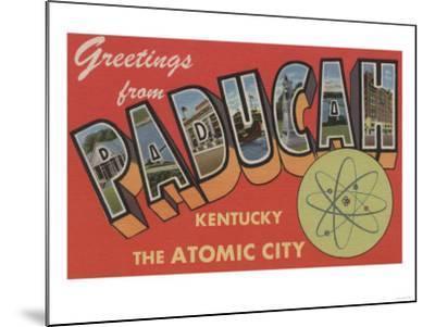 Paducah, Kentucky - The Atomic City-Lantern Press-Mounted Art Print