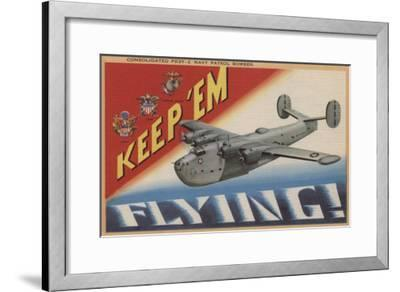Keep 'Em Flying, PB2Y-2 Navy Patrol Bomber-Lantern Press-Framed Art Print