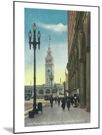 View of Lower Market St showing Ferry Tower - San Francisco, CA-Lantern Press-Mounted Art Print