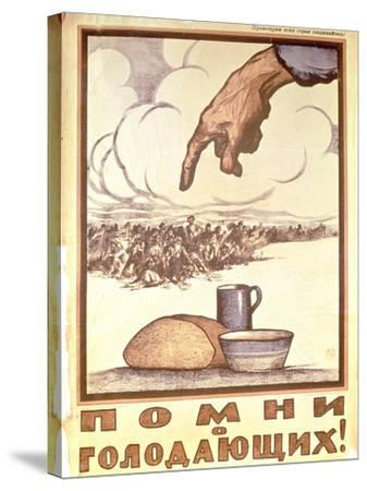 Remember the Hungry!, Poster, 1921-Ivan Simakov-Stretched Canvas Print