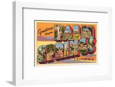 Greetings from Palm Springs, California--Framed Art Print
