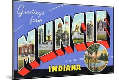Greetings from Muncie, Indiana--Mounted Art Print