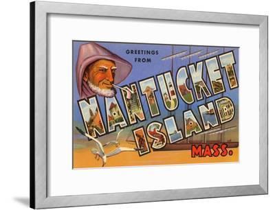 Greetings from Nantucket Island, Massachusetts--Framed Art Print