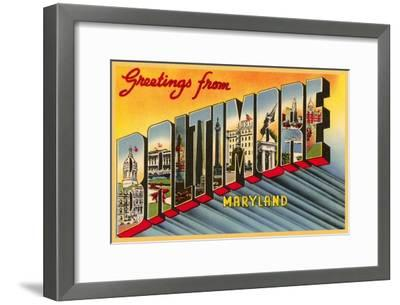 Greetings from Baltimore, Maryland--Framed Art Print