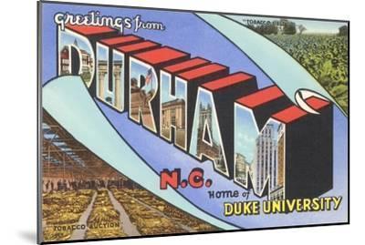 Greetings from Durham, North Carolina--Mounted Art Print