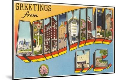 Greetings from Asheville, North Carolina--Mounted Art Print
