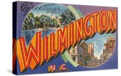 Greetings from Wilmington, North Carolina--Stretched Canvas Print