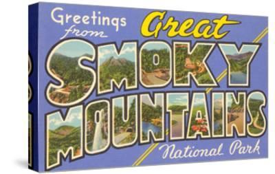 Greetings from Smoky Mountains--Stretched Canvas Print