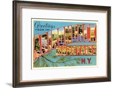 Greetings from Adirondack Mountains, New York--Framed Art Print