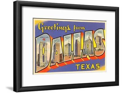 Greetings from Dallas, Texas--Framed Art Print