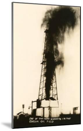 Oil Well Gusher, Odessa, Texas--Mounted Art Print