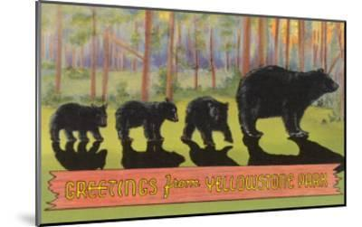 Greetings from Yellowstone National Park, Bears--Mounted Art Print