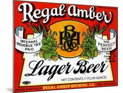 Regal-Amber Lager Beer--Mounted Art Print