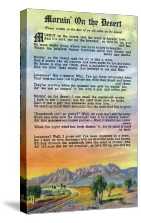 New Mexico, Scenic Desert View with Mornin' on the Desert Poem-Lantern Press-Stretched Canvas Print