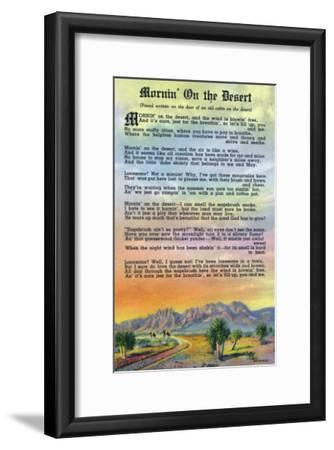 New Mexico, Scenic Desert View with Mornin' on the Desert Poem-Lantern Press-Framed Art Print