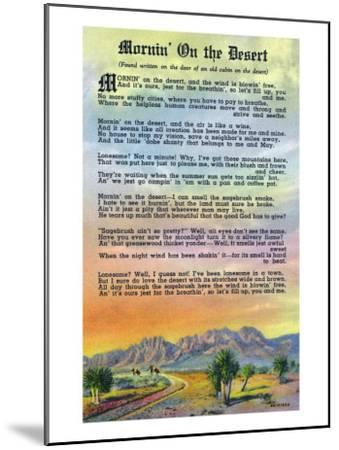 New Mexico, Scenic Desert View with Mornin' on the Desert Poem-Lantern Press-Mounted Art Print
