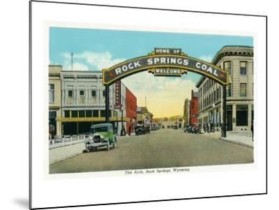 Rock Springs, Wyoming, View of the Rock Springs Welcome Arch-Lantern Press-Mounted Art Print