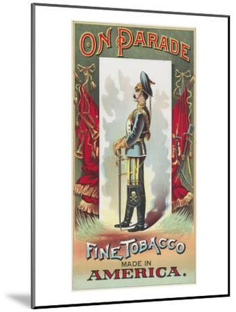 On Parade Brand Tobacco Label-Lantern Press-Mounted Art Print