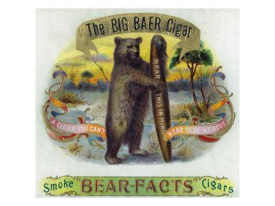 The Big Baer Cigar, Bear-Facts Brand Cigar Inner Box Label, Misspelling-Lantern Press-Framed Art Print