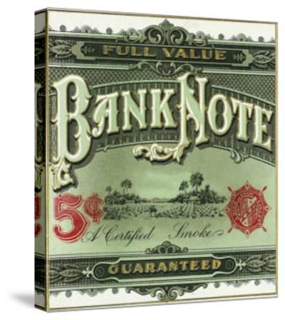Bank Note Brand Cigar Outer Box Label-Lantern Press-Stretched Canvas Print