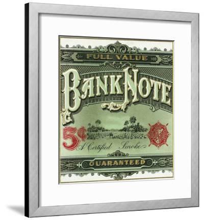 Bank Note Brand Cigar Outer Box Label-Lantern Press-Framed Art Print
