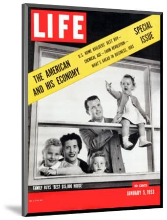 The American and his Economy, Family with Three Kids Taken, January 5, 1953-Nina Leen-Mounted Photographic Print