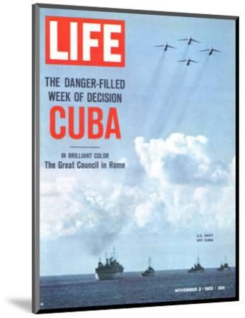 The Danger Filled Week of Decision: Cuba, US Navy Ships and Planes Off Cuba, November 2, 1962-Robert W^ Kelley-Mounted Premium Photographic Print