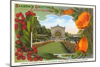 Organ Pavilion, San Diego, Season's Greetings--Mounted Art Print