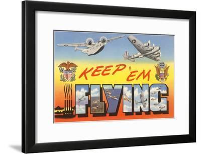 Keep 'Em Flying Planes--Framed Art Print