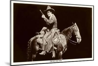 Tom Mix and Tony--Mounted Art Print