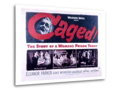 Caged, Eleanor Parker, Agnes Moorehead, Hope Emerson, 1950--Metal Print