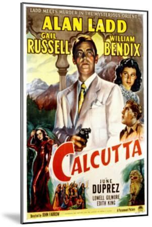 Calcutta, Alan Ladd, Gail Russell, William Bendix, June Duprez, 1947--Mounted Photo