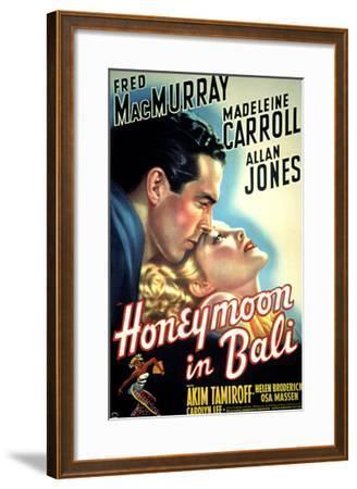Honeymoon in Bali, Fred MacMurray, Madeleine Carroll, 1939--Framed Photo