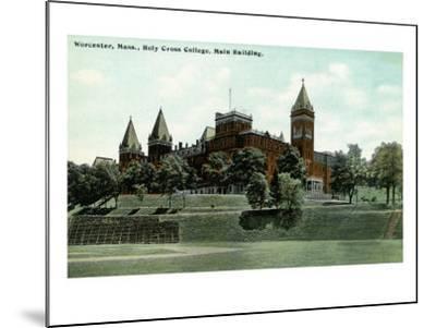 Worcester, Massachusetts - Exterior View of Holy Cross College Main Building, c.1908-Lantern Press-Mounted Art Print