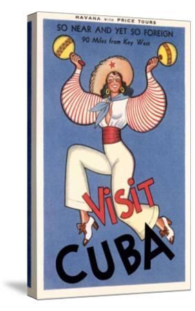 Visit Cuba, Maracas Lady--Stretched Canvas Print