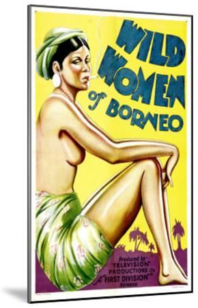 Wild Women of Borneo, 1931--Mounted Photo