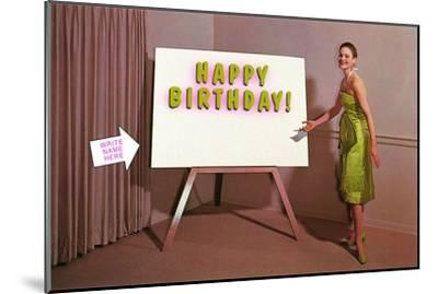 Showroom Goddess, Happy Birthday, (Write Your Name Here)--Mounted Art Print