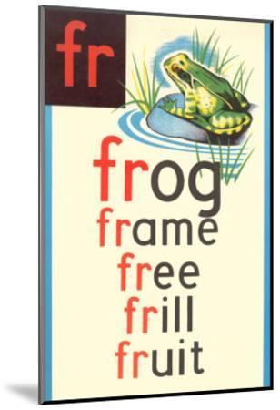 FR for Frog--Mounted Art Print