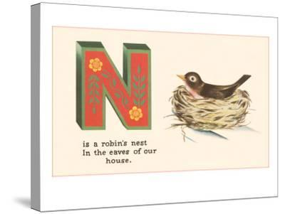 N is a Robin's Nest--Stretched Canvas Print