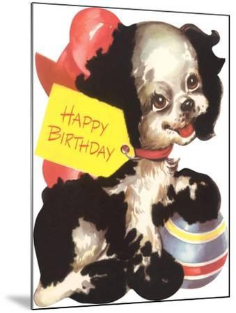 Happy Birthday from Puppy Dog--Mounted Art Print