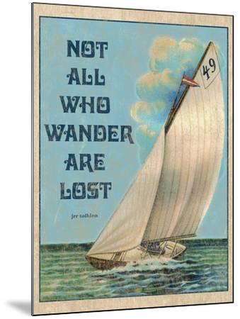 Not all who Wander-Kate Ward Thacker-Mounted Giclee Print