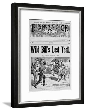 Front Cover of 'Wild Bill's Last Trail', a Ned Buntline 'Dime' Novel Featuring Wild Bill Hickok--Framed Giclee Print