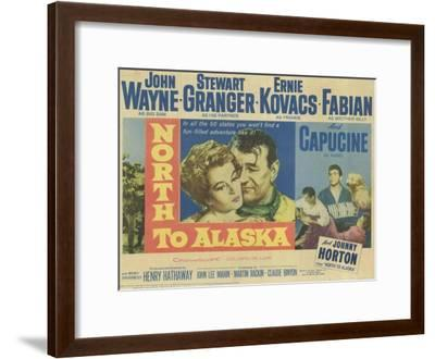 North to Alaska, 1960--Framed Art Print