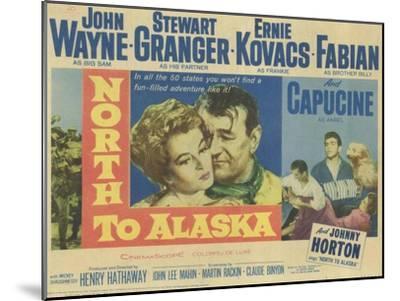 North to Alaska, 1960--Mounted Art Print