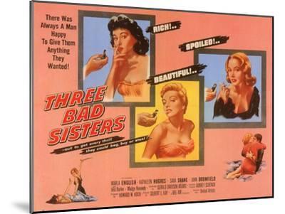 Three Bad Sisters, 1955--Mounted Art Print