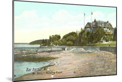 Mt. Desert Reading Room, Bar Harbor, Maine--Mounted Art Print
